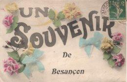 Un Souvenir De Besançon - CPA Fantaisie, Circulée En 1910. Bon état. - Besancon