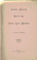 Jumet, Heigne, Roux & Sart-les-Moines. 1895. Bastin Lefebvre. 331 Pages - Culture