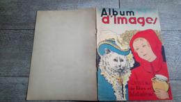 Album D'images Contes De Fées Et Histoires Genre Images épinal Bande Dessinée Rare Enfantina - Books, Magazines, Comics