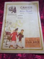 CAHIER D'ÉCOLE ILLUSTRÉ PUBLICITÉ RÉCLAME PUBLICITAIRE CIRAGE LION NOIR PARIS MONTROUGE-MIROR-ARGENTIL-METAPOL-LIONA - Other Collections