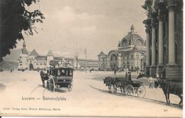 LUZERN - Bahnofplatz - LU Lucerne