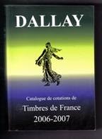 CATALOGUE COTATIONS FRANCE DALLAY 2006/2007 - France