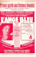 PARTITION MARLENE DIETRICH - PRENEZ GARDE AUX FEMMES BLONDES / L'ANGE BLEU - 1930 - EXC ETAT PROCHE DU NEUF - - Otros