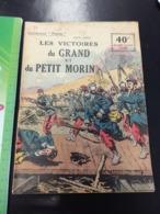 RARE DANS CET ETAT  Les Victoires Du Grand Et Du Petit Morin Collection PATRIE N  79    En L Etat Sur Les Photos - Libros, Revistas, Cómics