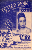PARTITION JOSEPHINE BAKER - TE VOYO BENN - 1947 - DESSIN ALAIN CARRIER - EXC ETAT PROCHE DU NEUF - - Otros