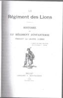 """Histoire Du 133e Régiment D'Infanterie Pendant La Grande Guerre """"Le Régiment Des Lions"""" - 1914-18"""
