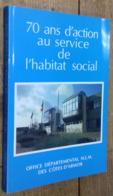 70 Ans D'action Au Service De L'habitat Social (Côte D'Armor) (DÉDICACÉ) - Bretagne