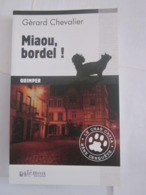 MIAOU BORDEL  Par  GERARD CHEVALIER   Policier BRETON PALEMON - Non Classés
