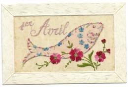 Carte Brodée 1er AVRIL...1917 Poisson Et Fleurs - Brodées