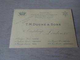 Carte ( 128 ) De Visite  Visitekaart  Publicité  Reclame :  T.M. Duché & Sons - London  Vilvorde Grimbergen New York - Visitenkarten