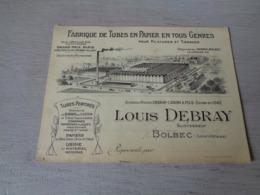 Carte ( 130 ) De Visite  Visitekaart  Publicité  Reclame : Louis Debray  Bolbec ( Seine Inférieure ) Tubes En Papier - Cartoncini Da Visita