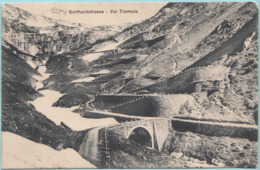 Svizzera Val Tremola Strada Di San Gottardo - Gotthardstrasse - TI Tessin
