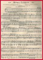 Rômi = Tchâvé. Ballet De Mme Mariquita Et De Mr Jean Richepin. Musique De Tiarko Richepin. 1909. - Vieux Papiers