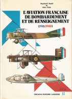 DOCAVIA #12 AVIATION FRANCAISE BOMBARDEMENT RENSEIGNEMENT 1918 1940 ARMEE AIR AVION PILOTE - Aviation