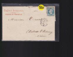Une Enveloppe   Année 1867  Timbre Empire Franc 20 C Crédit Agricole De Marseille  Pour Château Thierry - 1849-1876: Periodo Classico