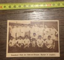 1932 1933 M EQUIPE DE RUGBY BOXELAND CLUB L ISLE SUR SORGUE 2 - Old Paper