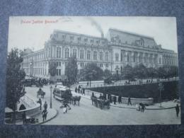 Palatul Justifiei BUCURESCI - Roumanie