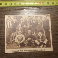 1932 1933 M EQUIPE DE FOOTBALL CLUB DE CHATEAU SALINS 1 - Vieux Papiers