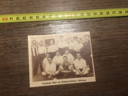 1932 1933 M EQUIPE DE FOOTBALL CLUB DE CHATEAU SALINS VETERANS - Old Paper