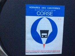 COMPAGNIE GÉNÉRALE TRANSMEDITERRANEENNE Horaires Des Car-Ferries  CORSE  Septembre 1975 > Juin 1976 - Boats