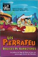 Les Pierrafeu - Polices De Caractères - Windows 3.1 - Dos 3.1 (TBE+) - Other