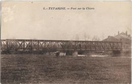 D08 - TETAINGNE - PONT SUR LA CHIERS - Plusieurs Personnes Sur Le Pont Et Près Du Pont - France