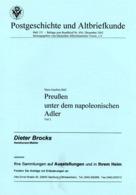 Preußen Und Dem Napoleonischen Adler Teil II - Von Joachim Büll (DASV) PgA 151 Aus 2002 - Preussen