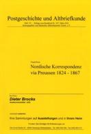 Nordische Korrespondenz Via Preußen 1824 - 1867 - Von Wigand Bruns  (DASV) PgA 152 Aus 2002 - Germania
