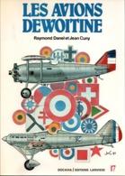 DOCAVIA N°17 AVIATION FRANCAISE LES AVIONS DEWOITINE - Aviation