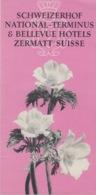 DEPLIAN - BROCHURE  - BELLEVUE HOTEL - ZERMATT - SVIZZERA - FORMATO 10,5X21 - PIEGATO IN 2 PARTI - ANNI 50 - Toeristische Brochures