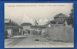 LYON    Exposition Internationale 1914   Pavillon Des Anglais Et Allemand - Unclassified