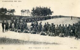 1297.  Campagne De 1914. Halte D'Infanterie En Marche - Guerra 1914-18