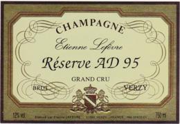 Etiquette Champagne BRUT GRAND CRU / Réserve AS 95 / Etienne Lefèvre ( 51) VERZY / 750 Ml - Champagne