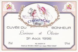 Etiquette Champagne Cuvée Du Bonheur Lorinne Et Olivier / 31 Août 1996 / Pour Jacques PROULT-ERHART / 75 Cl - Coppie