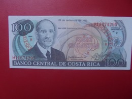 COSTA RICA 100 COLONES 1993 PEU CIRCULER/NEUF (B.6) - Costa Rica