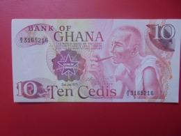GHANA 10 CEDIS 1978 PEU CIRCULER/NEUF (B.6) - Ghana