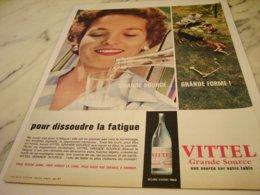 ANCIENNE PUBLICITE POUR DISSOUDRE LA FATIGUE VITTEL  1961 - Posters