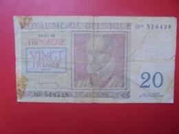 BELGIQUE 20 FRANCS 1950 CIRCULER (B.8) - [ 6] Treasury