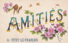 AMITIES DE VITRY LE FRANCOIS - Greetings From...