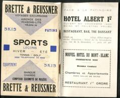 74 Megève Mont-Blanc Fascicule 32 Pages Touristique Hotel Albert 1er 1930 En Première Page Bobsleighchalet De La Vieille - Dépliants Touristiques