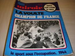 MIROIR SPRINT 1246 20.05.1970 RUGBY CHPT FRANCE La VOULTE FOOT St ETIENNE NANTES - Sport