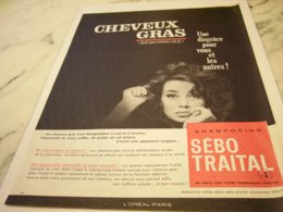ANCIENNE PUBLICITE CHEVEUX GRAS  L OREAL 1961 - Perfume & Beauty