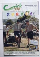 CATALOGUES CARRICK - Lot De 7 Catalogues Du Magasin Scout CARRICK - 2014 à 2020 - Padvinderij