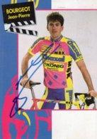 7236 CP Cyclisme Jean Pierre Bourgeot Dédicacée - Cyclisme
