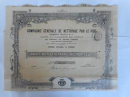 Cie Gle De NETTOYAGE Par Le VIDE 1906 Paris - Shareholdings
