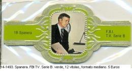 Vitolas Spanera. FBI Serie TV. Serie B. Verde. FM. Ref. 14-1493 - Vitolas (Anillas De Puros)