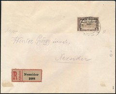 1921 Nyugat Magyarország V. 5K Ajánlott Levélen 'NEZSIDER' Signed: Bodor (csak A Bélyeg érték 65.000) - Sellos