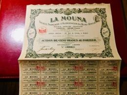 Sté  Française  D' Alimentation  Du Nord  Africain  (  LA  MOUNA  ) -------Action  De 100 Frs - Shareholdings