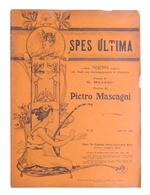 Spartito - P. Mascagni - Spes Ultima - The Gramophone Company N. 23 - Ed. 1904 - Vecchi Documenti