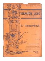 Spartito - Humperdinck - Verratene Liebe - The Gramophone Company N. 18 Ed. 1904 - Vecchi Documenti